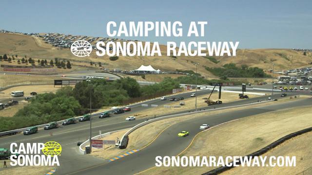 Camping In Sonoma Video Gallery Media Sonoma Raceway